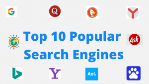 Top 10 Popular Search Engines